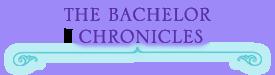 The Bachelor Chronicles